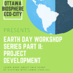 OBEC Earth Day Workshop Part II: Project Development