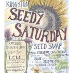 Mark Your Calendar! - Kingston Seedy Saturday - Mar. 9, 2019